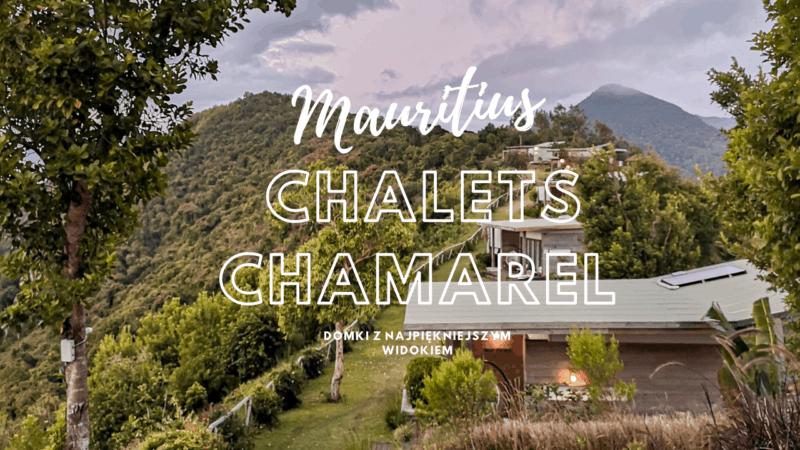 Mauritius Chalets Chamarel – domki z najpiękniejszym widokiem