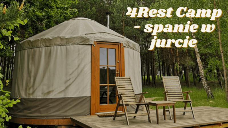 Spanie w jurcie – 4rest Camp