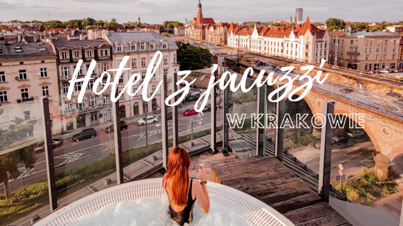 Hotel z jacuzzi w Krakowie